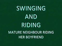 Mature Neighbor Swinging And Riding